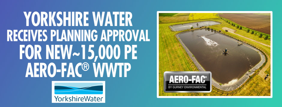 Yorkshire Water Receives Planning Approval For 15,000c PE WWTP
